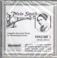 Trixie Smith - Complete Recorded Works In Chronological Order Volume 1 (1922-1924)