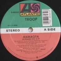 Troop - Mamacita