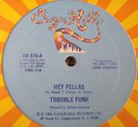 Trouble Funk - Hey Fellas