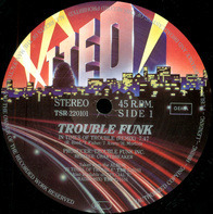 Trouble Funk - In Times of Trouble