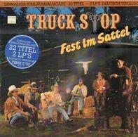 Truck Stop - Fest Im Sattel