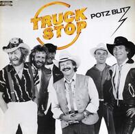 Truck Stop - Potz Blitz