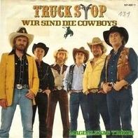 Truck Stop - Wir Sind Die Cowboys