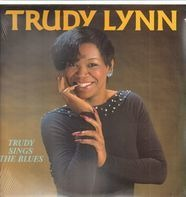 Trudy Lynn - Trudy Sings The Blues