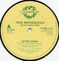 True Mathematics - After Dark / Geeks In The House