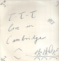 Ttt - Live In Cambridge
