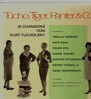 Tucho, Tiger, Panter & Co. - 16 Chansons von Kurt Tucholsky