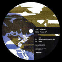 Tuff City Kids - Roby Tease EP