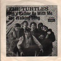 The Turtles - She'd Rather Be With Me / The Walking Song