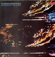 Tuxedomoon - Suite En Sous-Sol / Time To Lose