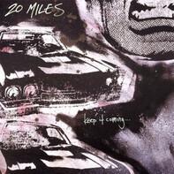 Twenty Miles - Keep It Coming...