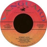 Twilight 22 - Street Love