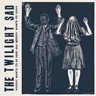 Twilight Sad - Nobody Wants To BE Here..