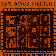 Twinkle Brothers - New Songs for Jah