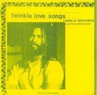 Twinkle Brothers - Twinkle Love Songs