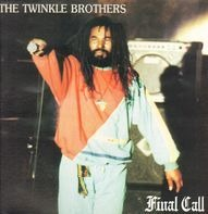 Twinkle Brothers - Final Call