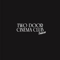 Two Door Cinema Club - Beacon