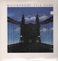 Tyla Gang - Moonproof
