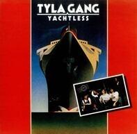 Tyla Gang - Yachtless