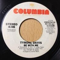 Tyrone Davis - Be With Me