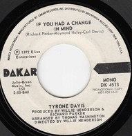 Tyrone Davis - If You Had A Change In Mind