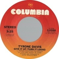 Tyrone Davis - Give It Up (Turn It Loose)