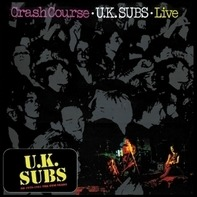 U.K. Subs - Crash Course