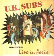 U.K. Subs - Greatest Hits Live In Paris