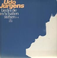 Udo Jürgens - Lieder, die im Schatten stehen 3+4