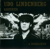 Udo Lindenberg - Raritäten ...& Spezialitäten