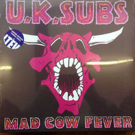 UK Subs - Mad Cow Fever
