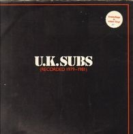 UK Subs - Recorded 1979 - 1981