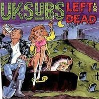 UK Subs - Left for Dead