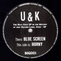 U&k - The Best First EP In The History Of Any Record Label, Ever - EP