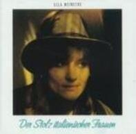 Ulla Meinecke - Der Stolz Italienischer Frauen