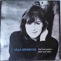 Ulla Meinecke - Erst mal gucken - dann mal sehen