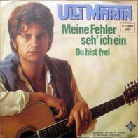Ulli Martin - Meine Fehler Seh' Ich Ein