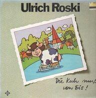 Ulrich Roski - Die Kuh Muß Vom Eis!