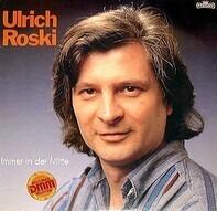 Ulrich Roski - Immer in der Mitte