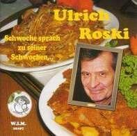 Ulrich Roski - Schwoche sprach zu seiner Schwochen