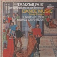 Ulsamer / Collegium Ensemble Eduard Melkus - Dance Music through the ages