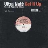 Ultra Naté - Get It Up (Spen & Karizma Mixes)