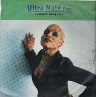 Ultra Naté - Free (The Mood II Swing Mixes)