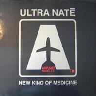 Ultra Naté - New Kind Of Medicine