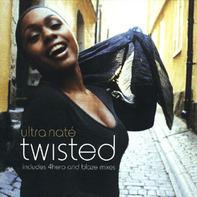 Ultra Naté - Twisted
