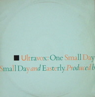 Ultravox - One Small Day
