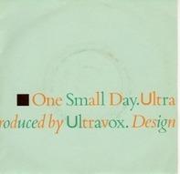 Ultravox - One Small Day