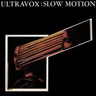 Ultravox - Slow Motion