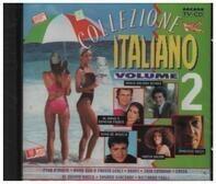 Umberto Tozzi / Al Bano & Romina Power a.o. - Collezione Italiano - Volume 2