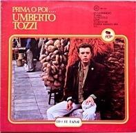 Umberto Tozzi - Prima O Poi ....